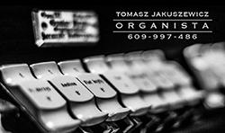 Organista - Tomasz Jakuszewicz